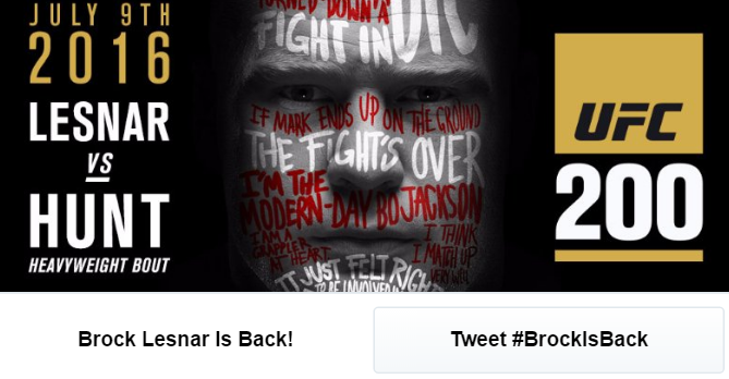 In July, UFC used Twitter's conversational ad unit to promote the return of fighter Brock Lesnar. They encouraged fans to click the call-to-action button to utilize the hashtag #BrockIsBack.